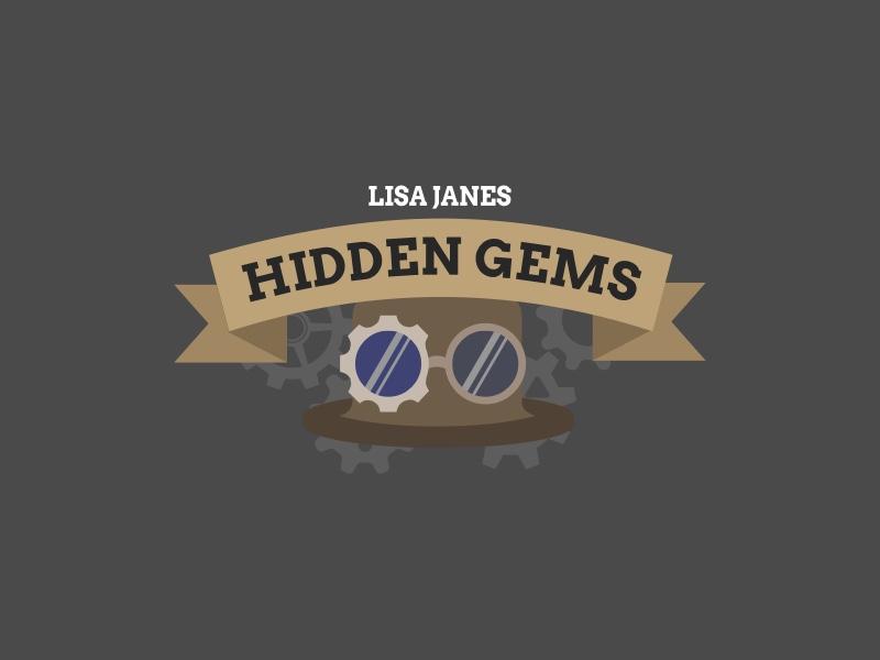 Lisa Janes Hidden Gems